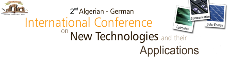 The 2nd Algerian-German International Conference on New Technologies and their applications (AGICNT)